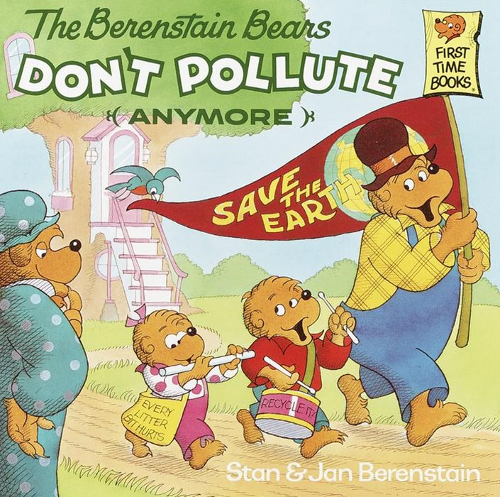 Berenstain Bears Don't Pollute