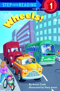 Wheels! by Annie Cobb, Davy Jones, Davy Jones (9780679864455) - PaperBack - Children's Fiction Intermediate (5-7)