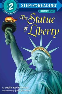 Statue Of Liberty Step Into Reading 2 by Lucille Penner, Jada Rowland, Lucille Recht Penner (9780679869283) - PaperBack - Children's Fiction Early Readers (0-4)