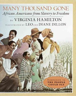 Many Thousand Gone by Virginia Hamilton, Leo Dillon, Diane Dillon (9780679879367) - PaperBack - History North America
