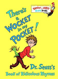 There's a Wocket in My Pocket! by Dr. Seuss (9780679882831) - HardCover - Children's Fiction Classics