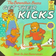Berenstain Bears Get Their Kicks