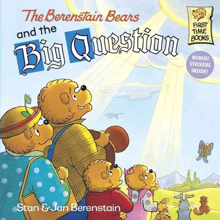 Berenstain Bears and the Big Question