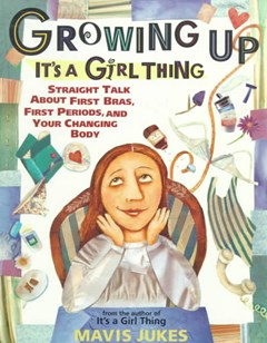 Growing Up - Its A Girl Thing