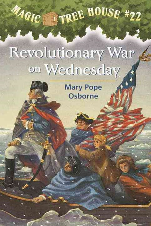 Magic Tree House 22 Revolutionary War On Wednesday