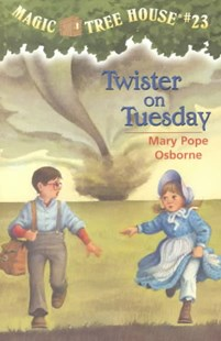 Magic Tree House 23 Twister On Tuesday by Mary Pope Osborne, Mary Pope Osborne, Sal Murdocca (9780679890690) - PaperBack - Children's Fiction Older Readers (8-10)