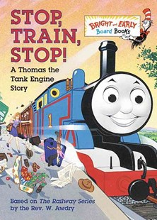 Stop, Train, Stop! by Wilbert V. Awdry, W. Awdry (9780679892731) - HardCover - Children's Fiction Early Readers (0-4)