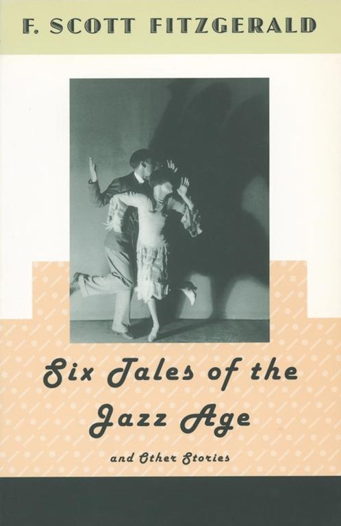 Six Tales of the Jazz Age and Other Stories