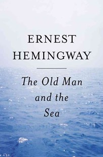 The Old Man and the Sea by Ernest Hemingway (9780684801223) - PaperBack - Classic Fiction