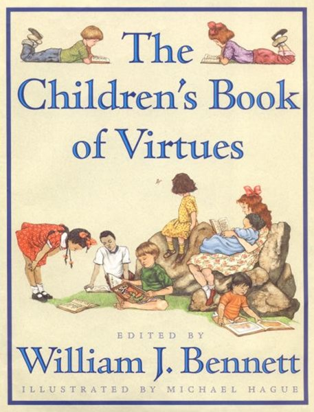 The Children's Book of Virtues