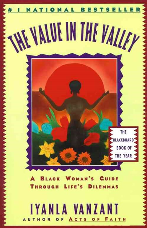 The Value in the Valley: Black Woman's Guide Through Life's Dilemmas