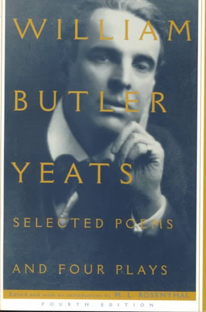 Selected Poems and Four Plays