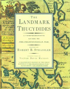 The Landmark Thucydides by Robert B. Strassler, Victor Davis Hanson (9780684827902) - PaperBack - Military
