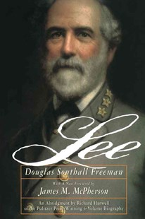 Lee by Douglas Southall Freeman, James M. McPherson (9780684829531) - PaperBack - Biographies General Biographies