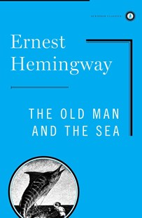 The Old Man and the Sea by Ernest Hemingway, C. F. Tunnicliffe, Raymond Sheppard (9780684830490) - HardCover - Classic Fiction