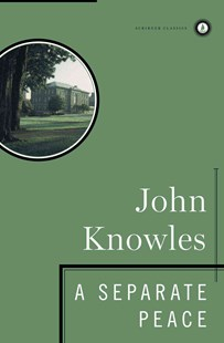 A Separate Peace by John Knowles, John Knowles (9780684833668) - HardCover - Classic Fiction
