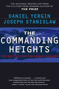 The Commanding Heights: The Battle for the World Economy by Daniel Yergin, Daniel Yergin, Joseph Stanislaw (9780684835693) - PaperBack - Business & Finance Ecommerce