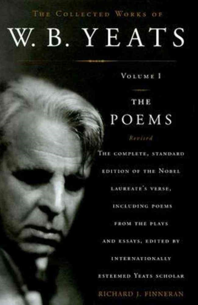 The Collected Works of W. B. Yeats