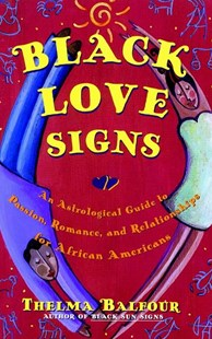 Black Love Signs by Thelma Balfour (9780684847832) - PaperBack - Religion & Spirituality Astrology