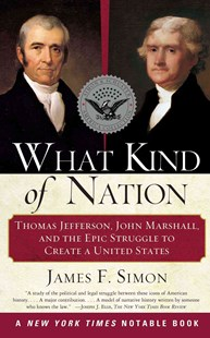 What Kind of Nation by James F. Simon, James F. Simon (9780684848716) - PaperBack - Biographies General Biographies