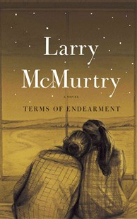 Terms of Endearment by Larry McMurtry, Larry McMurtry (9780684853901) - PaperBack - Classic Fiction