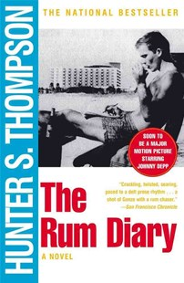 The Rum Diary by Hunter S. Thompson, Hunter S. Thompson (9780684856476) - PaperBack - Adventure Fiction Modern