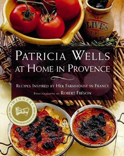 Patricia Wells at Home in Provence by Patricia Wells, Patricia Wells, Robert Freson (9780684863283) - PaperBack - Cooking Cooking Reference