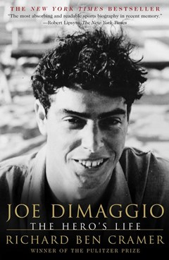 Joe Dimaggio: The Hero