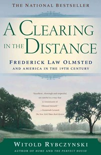 A Clearing in the Distance by Witold Rybczynski, Witold Rybczynski (9780684865751) - PaperBack - Art & Architecture Architecture
