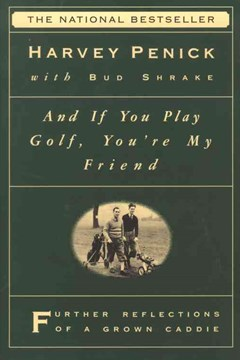 &quote;And If You Play Golf, You