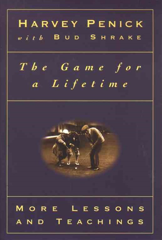 The Game for a Lifetime: More Lessons and Teaching