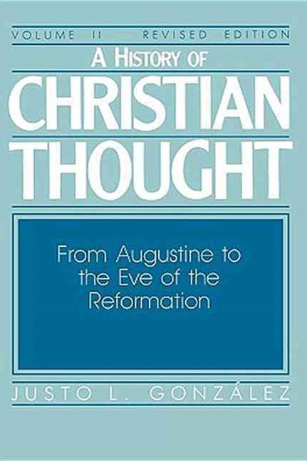 From Augustine to the Eve of Reformation