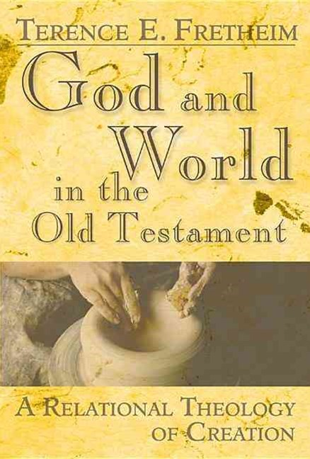 God and World in the Old Testament