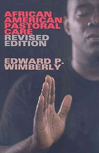 African American Pastoral Care by Edward P. Wimberly (9780687649495) - PaperBack - Religion & Spirituality Christianity
