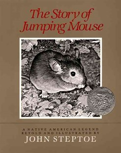 Story of Jumping Mouse by John L. Steptoe (9780688019020) - HardCover - Children's Fiction Intermediate (5-7)
