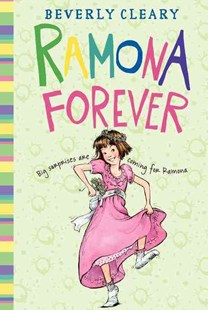Ramona Forever by Beverly Cleary, Alan Tiegreen, Tracy Dockray, Jacqueline Rogers (9780688037857) - HardCover - Children's Fiction Older Readers (8-10)