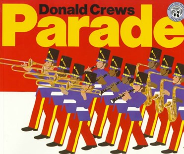 Parade by Donald Crews (9780688065201) - PaperBack - Children's Fiction Intermediate (5-7)