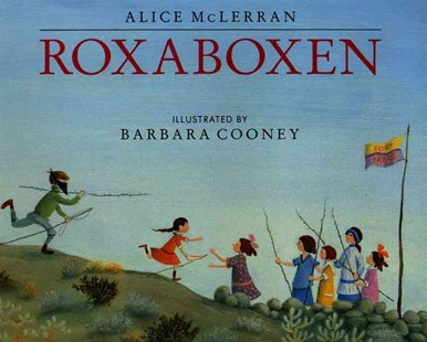 Roxaboxen by Alice McLerran, Barbara Cooney (9780688075927) - HardCover - Children's Fiction Intermediate (5-7)