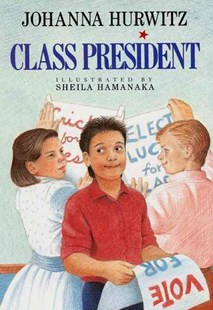 Class President - Children's Fiction Older Readers (8-10)