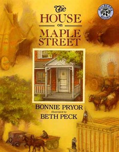 House on Maple Street by Bonnie Pryor, Beth Peck (9780688120313) - PaperBack - Children's Fiction Intermediate (5-7)