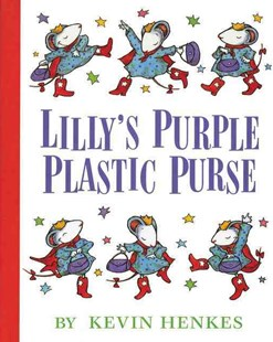 Lilly's Purple Plastic Purse by Kevin Henkes (9780688128975) - HardCover - Children's Fiction Intermediate (5-7)
