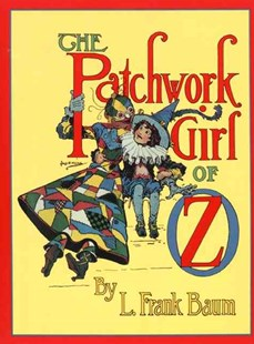 The Patchwork Girl of Oz - Children's Fiction Classics