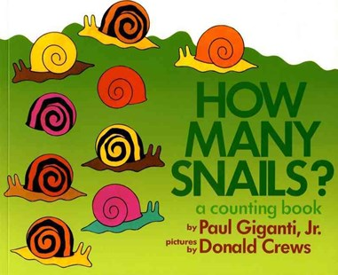 How Many Snails? by Paul Giganti, Amy Cohn, Donald Crews (9780688136390) - PaperBack - Non-Fiction Early Learning