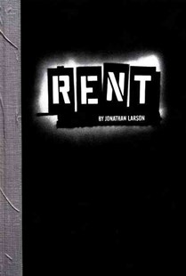 Rent by Jonathan Larson, Larry Fink, Stewart Ferebee, Kate Giel, Evelyn McDonnell, Kathy Silberger (9780688154370) - HardCover - Entertainment Music General