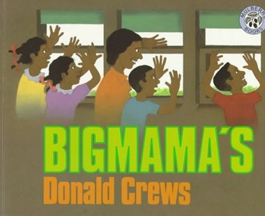 Bigmama's by Donald Crews (9780688158422) - PaperBack - Children's Fiction Intermediate (5-7)
