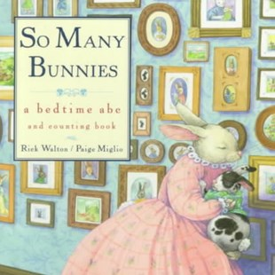 So Many Bunnies Board Book by Rick Walton, Rick Walton, Paige Miglio (9780688173647) - HardCover - Children's Fiction Early Readers (0-4)
