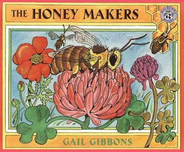 The Honey Makers by Gail Gibbons, Gail Gibbons (9780688175313) - PaperBack - Non-Fiction Animals