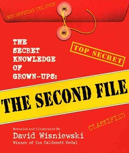 The Secret Knowledge of Grown-Ups by David Wisniewski, Judith Caseley, David Wisniewski (9780688178543) - HardCover - Children's Fiction Early Readers (0-4)