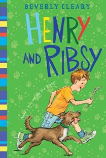 Henry and Ribsy by Beverly Cleary, Louis Darling, Tracy Dockray, Jacqueline Rogers (9780688213824) - HardCover - Children's Fiction Early Readers (0-4)