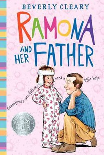 Ramona and Her Father by Beverly Cleary, Alan Tiegreen, Tracy Dockray, Jacqueline Rogers (9780688221140) - HardCover - Children's Fiction Older Readers (8-10)
